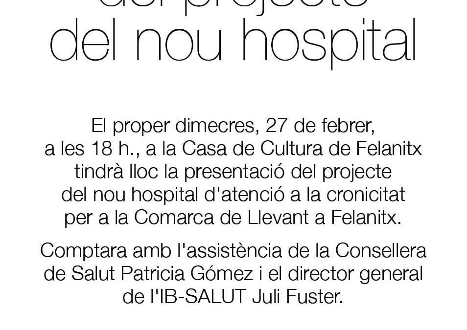 Vols conèixer el nou projecte d'Hospital a Felanitx?